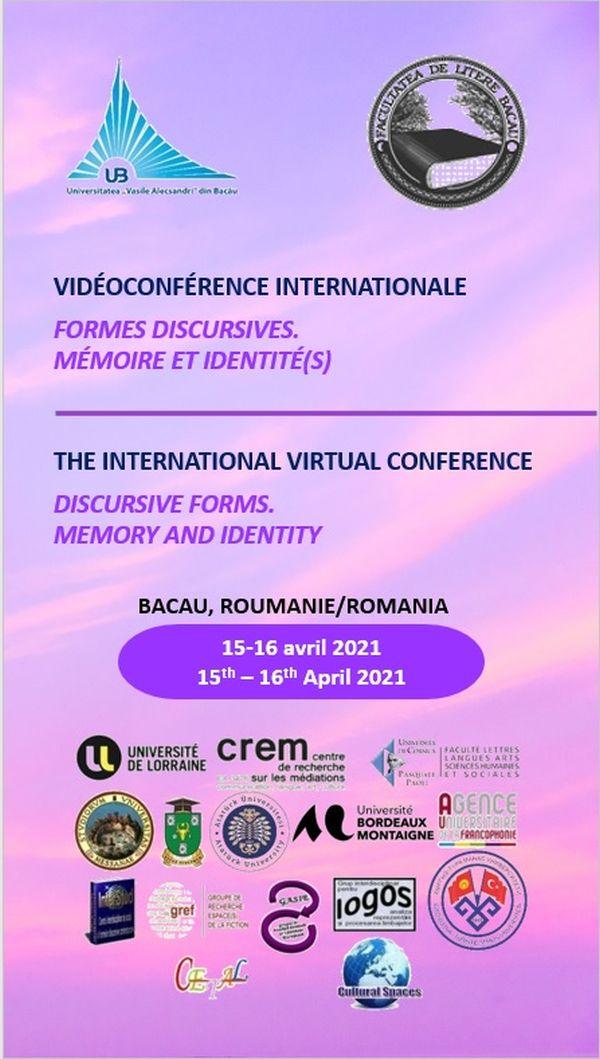 """Universitatea """"Vasile Alecsandri"""" din Bacău - Conferinţa Internaţională  Forme discursive. Memorie și identitate"""